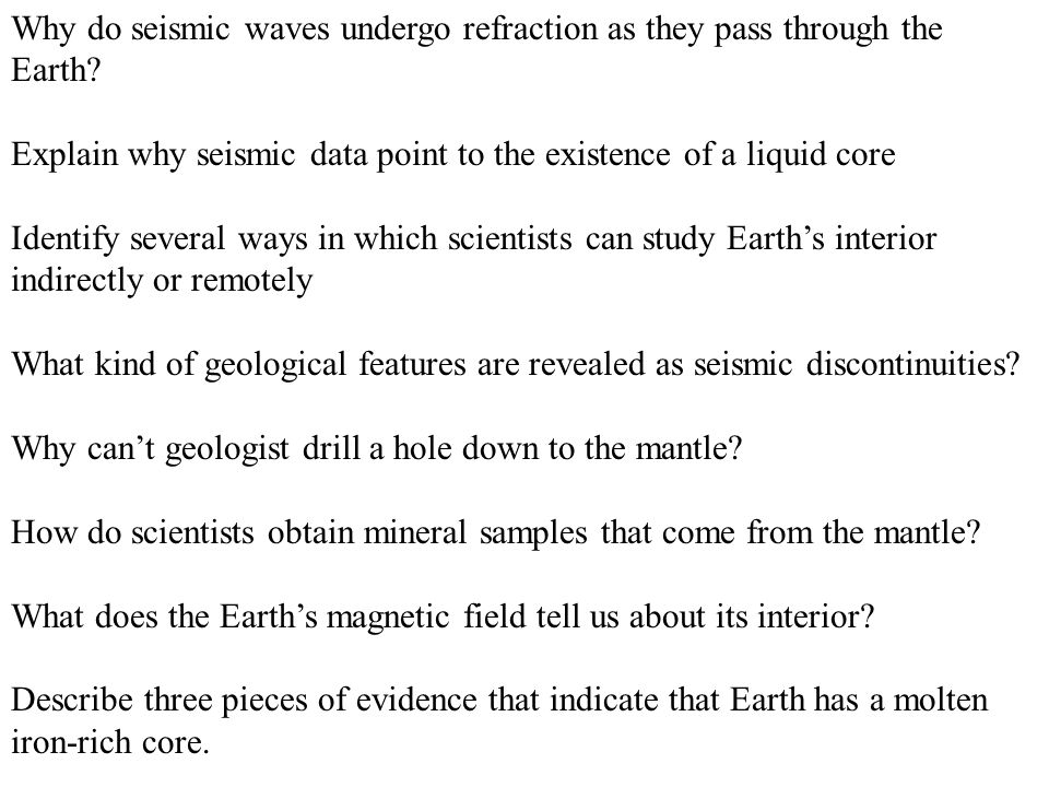 Why do seismic waves undergo refraction as they pass through the Earth