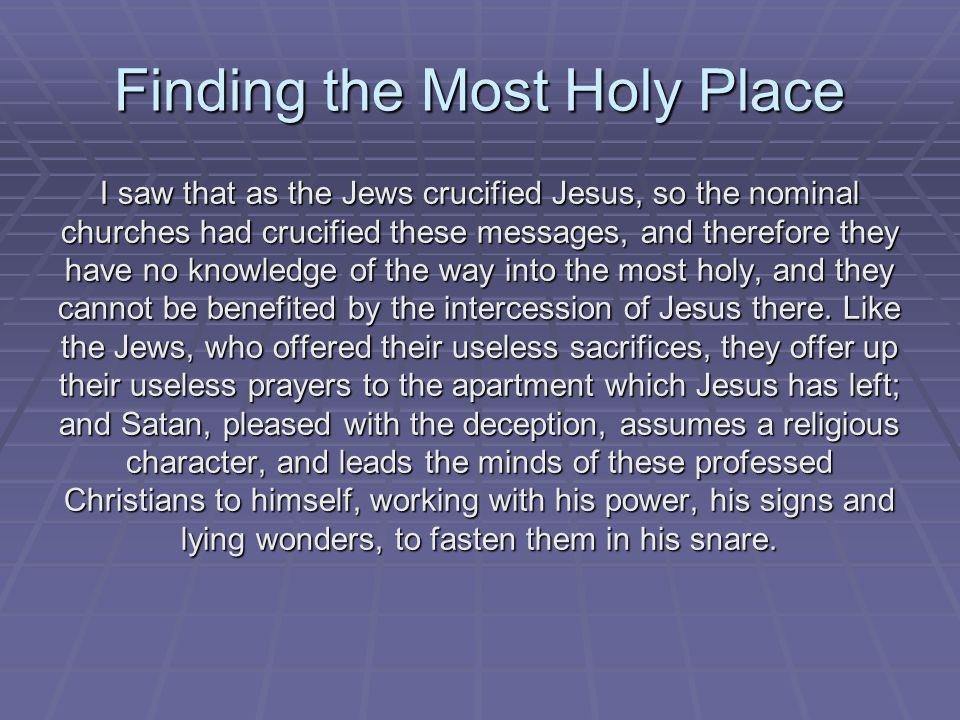 Finding the Most Holy Place