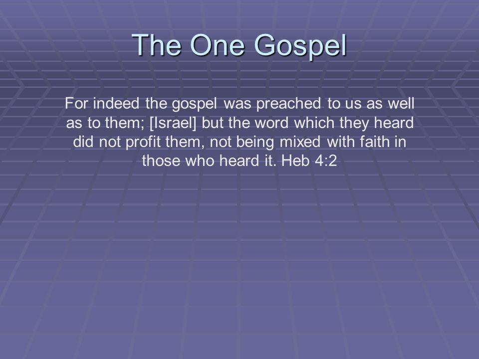 The One Gospel