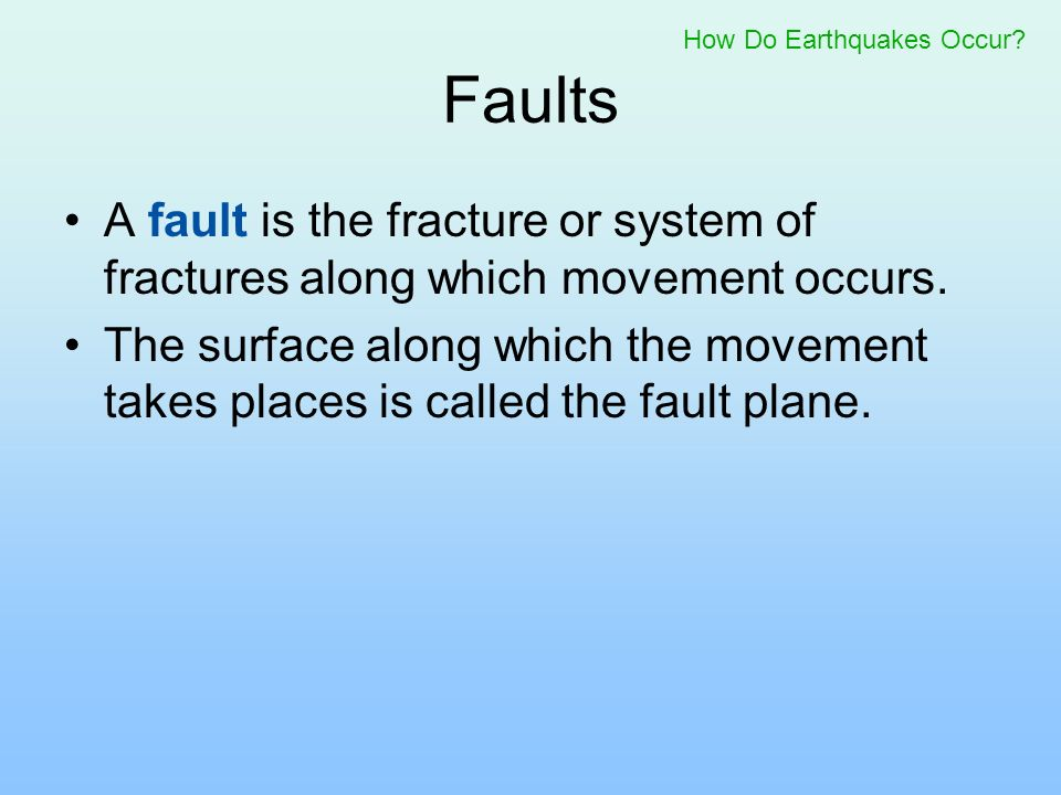 How Do Earthquakes Occur