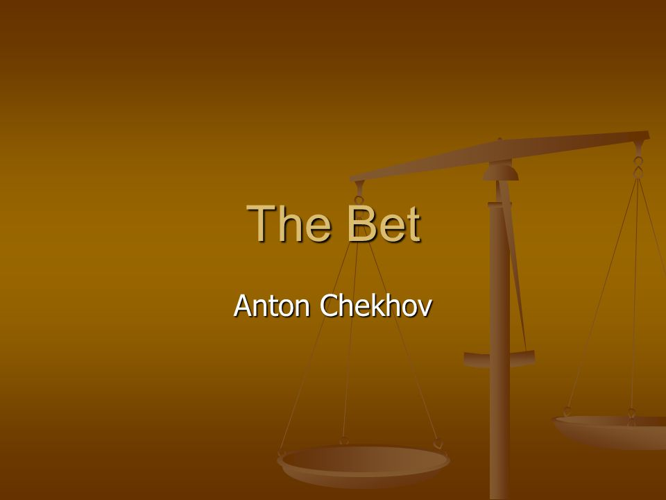 anton chekhov the bet theme