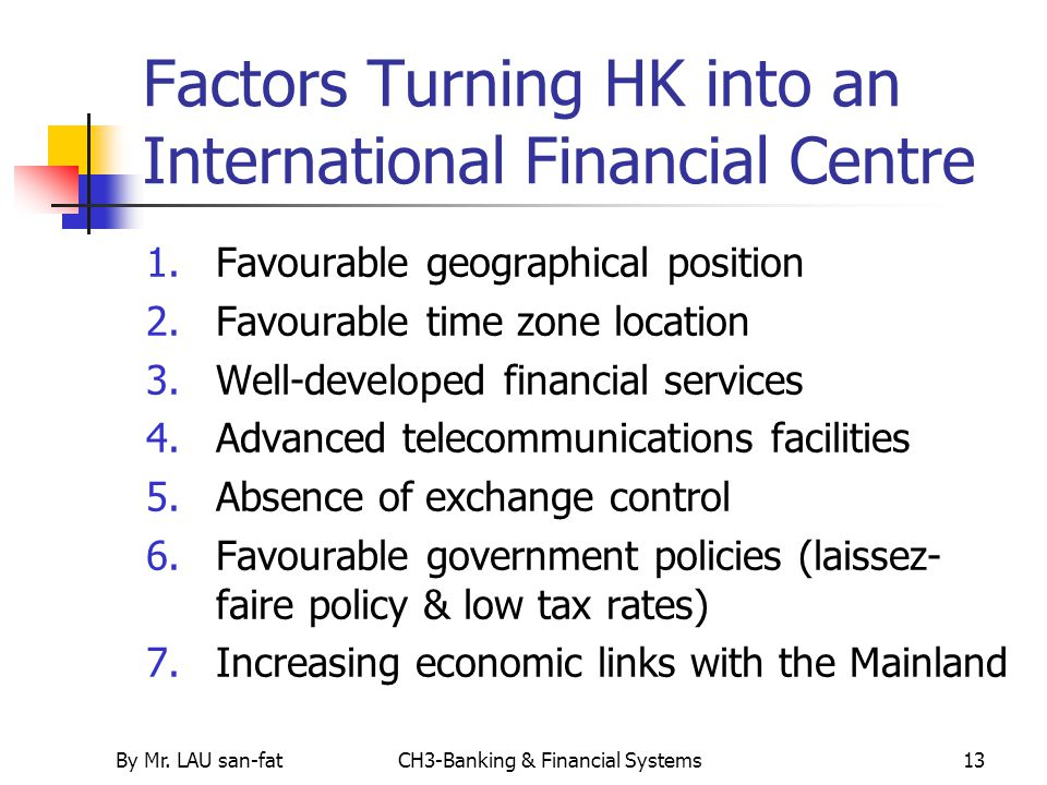 Factors Turning HK into an International Financial Centre