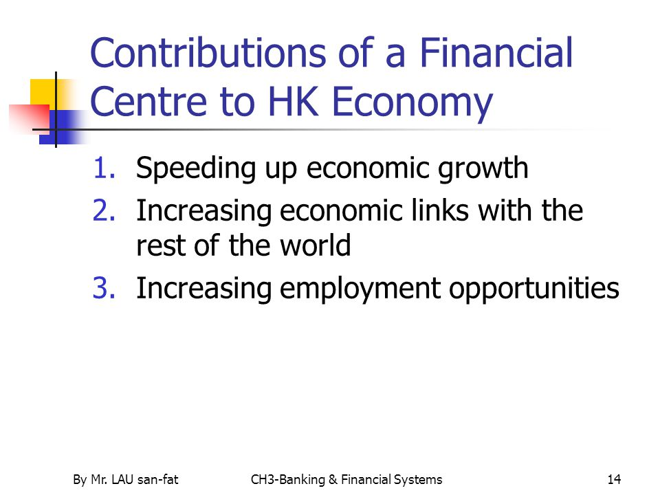Contributions of a Financial Centre to HK Economy