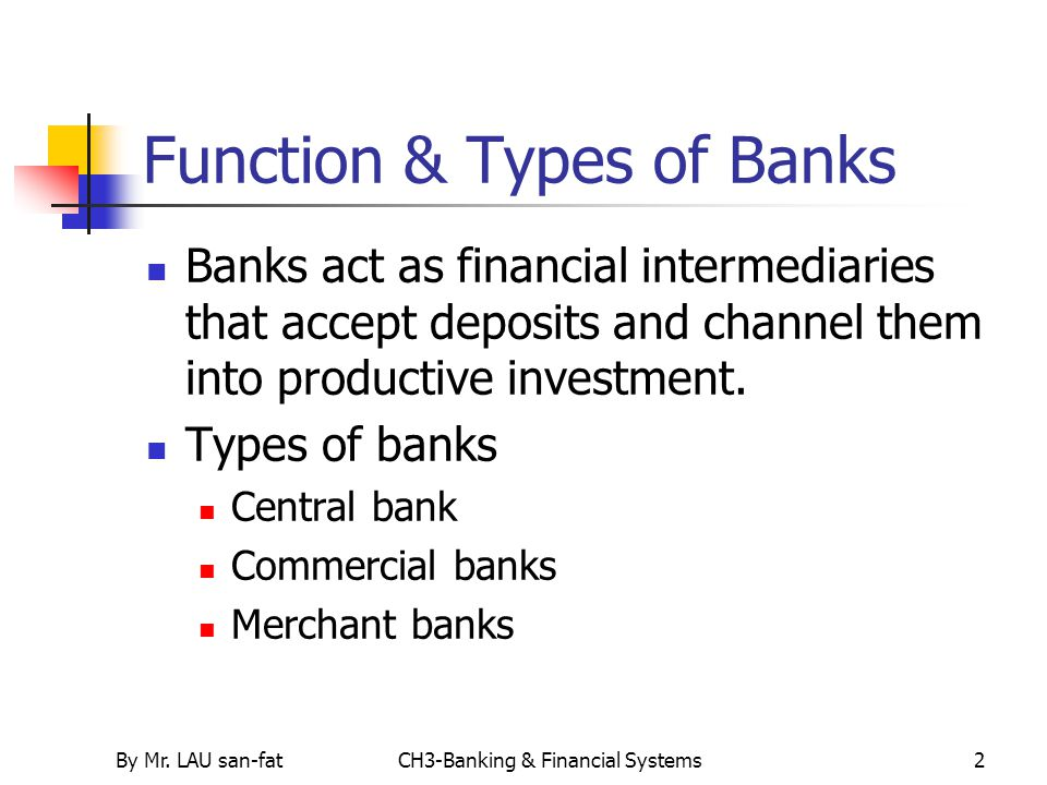Function & Types of Banks