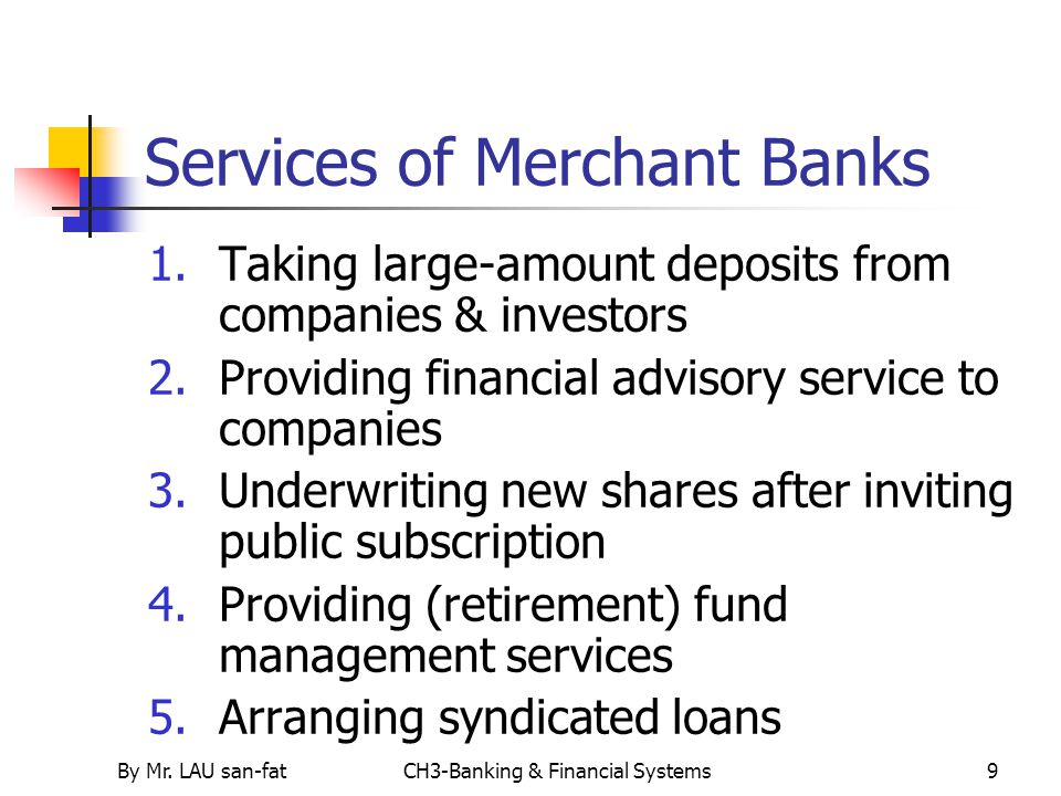 Services of Merchant Banks