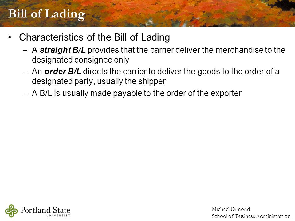Bill of Lading Characteristics of the Bill of Lading