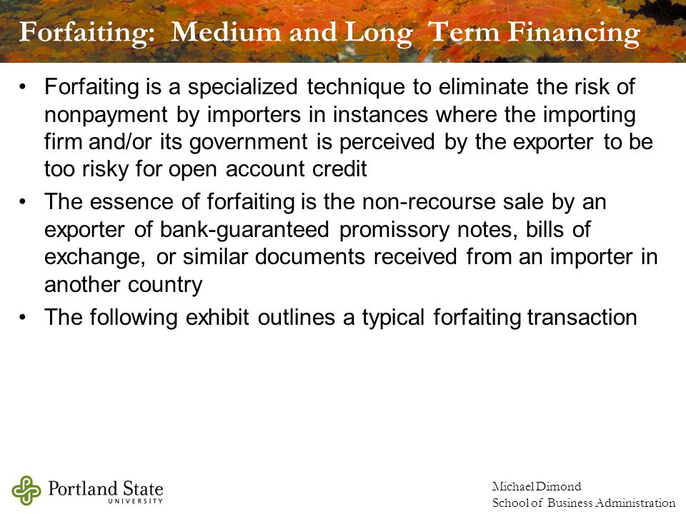 Forfaiting: Medium and Long Term Financing