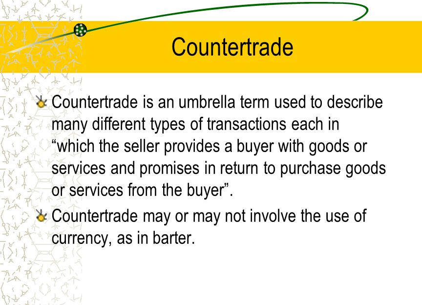 Forms of Countertrade Barter