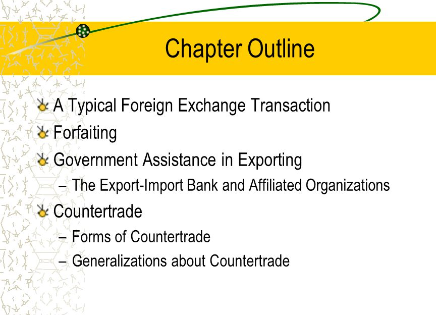 A Typical Foreign Exchange Transaction
