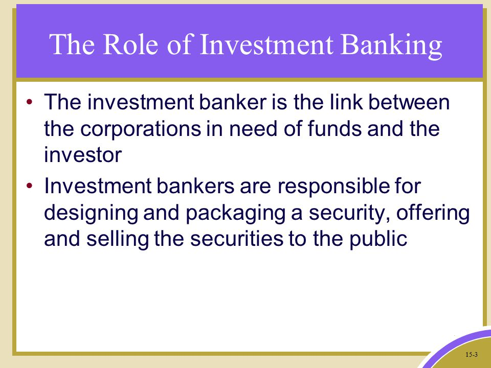 What Is The Role Of Brokers,Dealers, And Investment Bankers