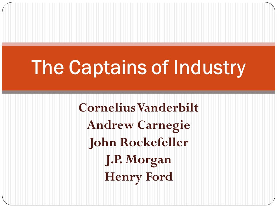 was j p morgan a captain of Jp morgan invested in everything from thomas edison's electric company to railroads and steel companies to insurance firms.