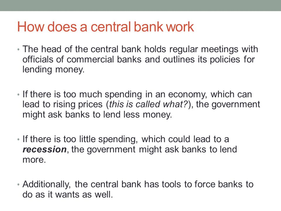 How does a central bank work