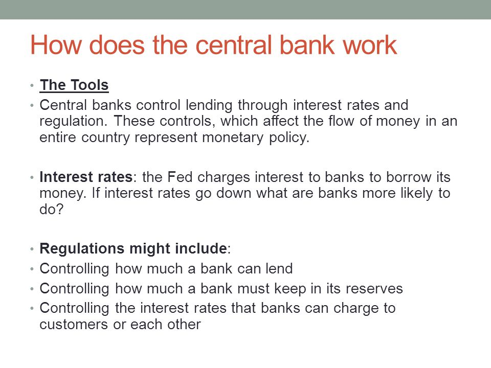 How does the central bank work