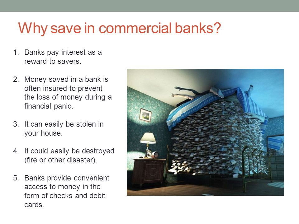 Why save in commercial banks