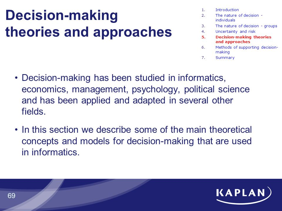 theories of the decision making process risk The field of decision-making in risk situations has been dominated by two  important theories: expected utility theory [1] and prospect theory.