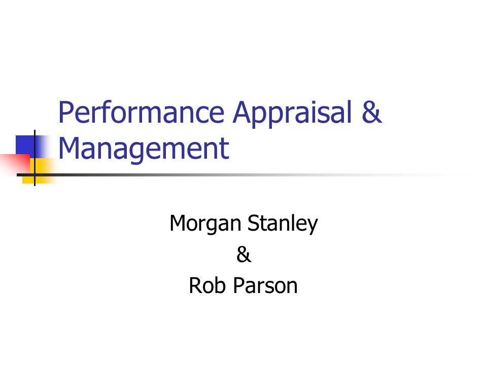 Rob Parson at Morgan Stanley (A) Harvard Case Solution & Analysis