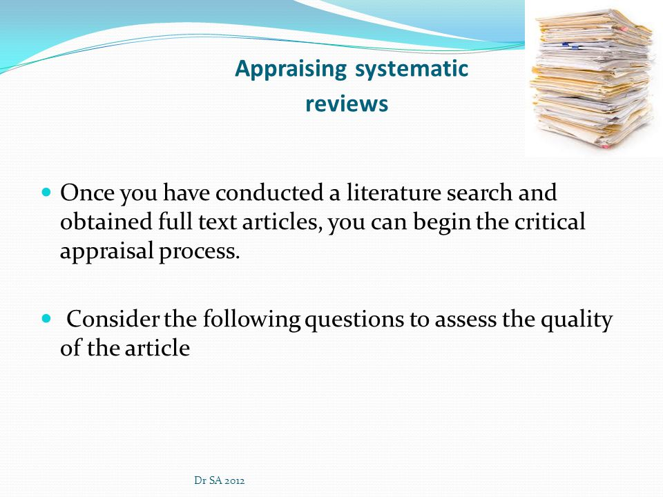 Appraising systematic reviews