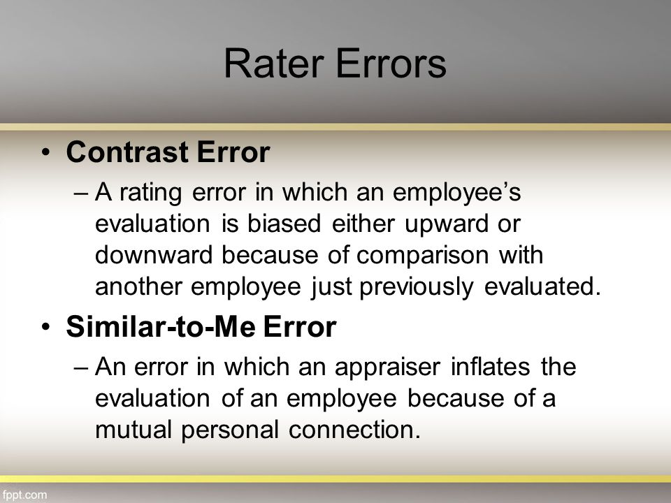 Rater Errors Contrast Error Similar-to-Me Error