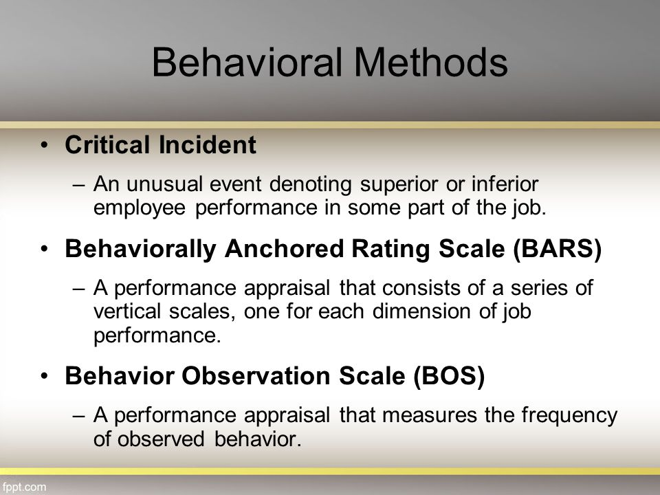 Behavioral Methods Critical Incident