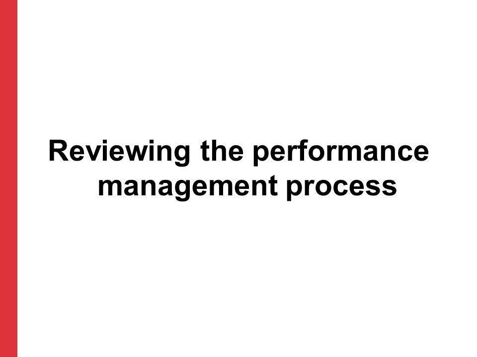 Reviewing the performance management process