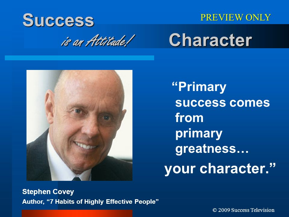 Success is an Attitude! Character
