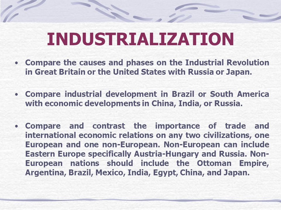 the reasons for britains industralization essay There were several factors that combined to make great britain an ideal place for industrialization  causes of the first industrial revolution: examples & summary.