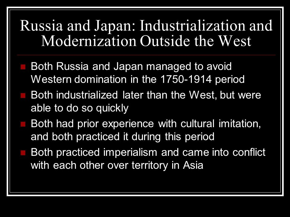 russian and japanese industrialization It's a pretty informative presentation if i do say so myself.