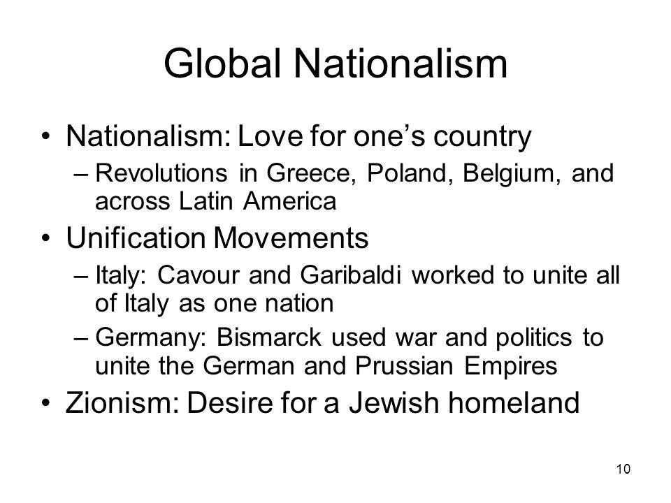 Global Nationalism Nationalism: Love for one's country
