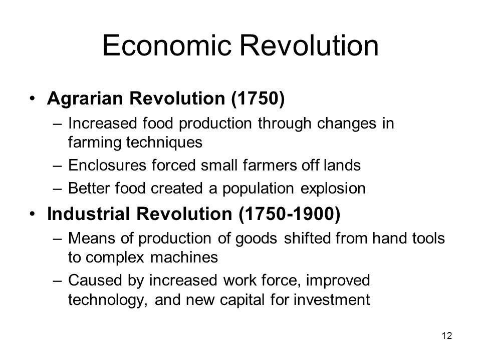 Economic Revolution Agrarian Revolution (1750)