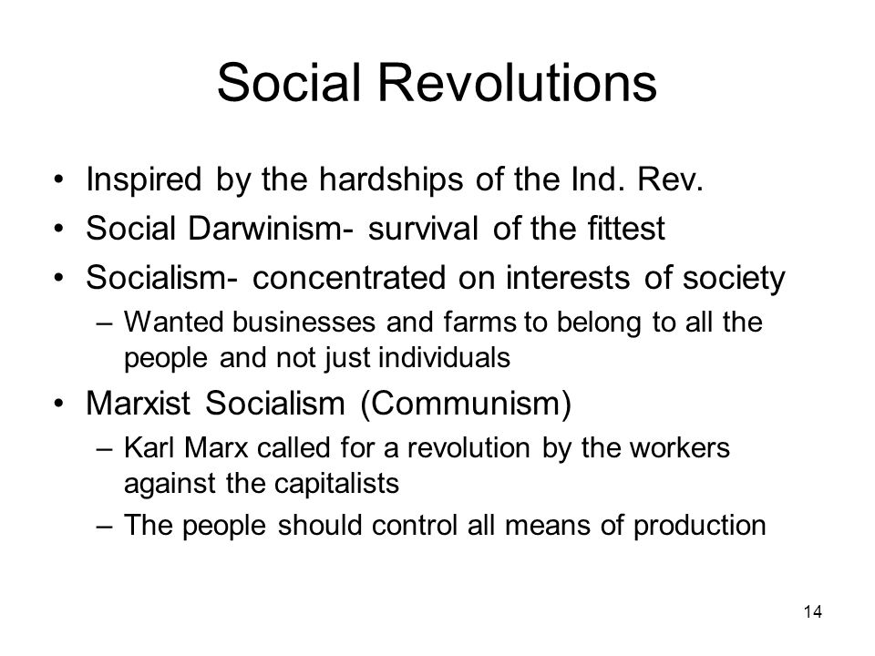 Social Revolutions Inspired by the hardships of the Ind. Rev.