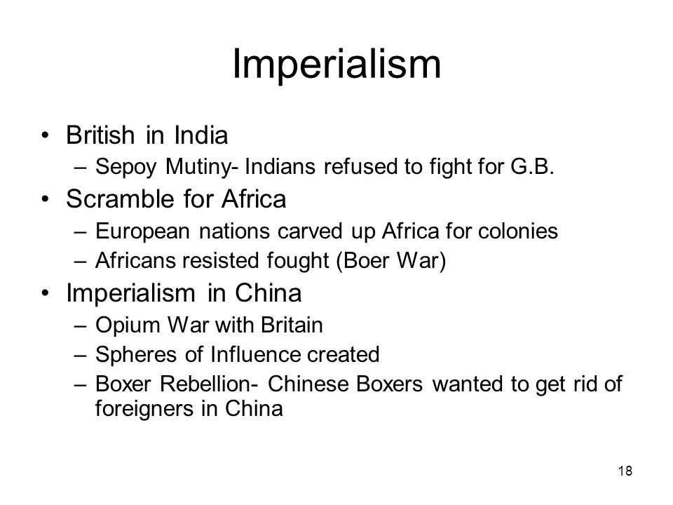 Imperialism British in India Scramble for Africa Imperialism in China