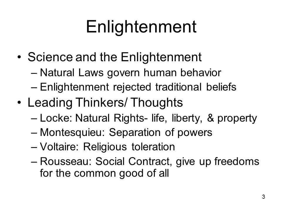 Enlightenment Science and the Enlightenment Leading Thinkers/ Thoughts