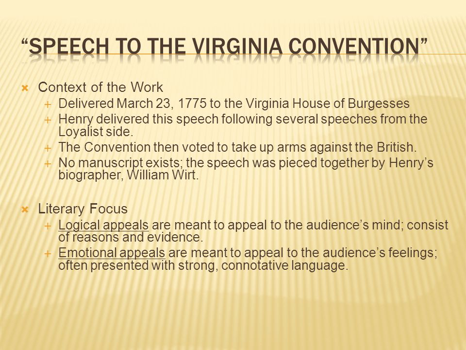 speech in the virginia convention allusion Set #1 (allusions 1- 15)  examples: • in his speech in the virginia convention,  patrick henry urged his listeners not to be fooled by and.