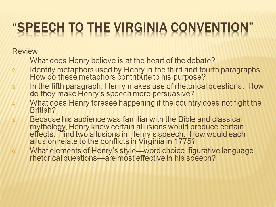 "speech in the virginia convention allusion ""speech in the virginia convention"" by patrick henry  name_____ date_____."