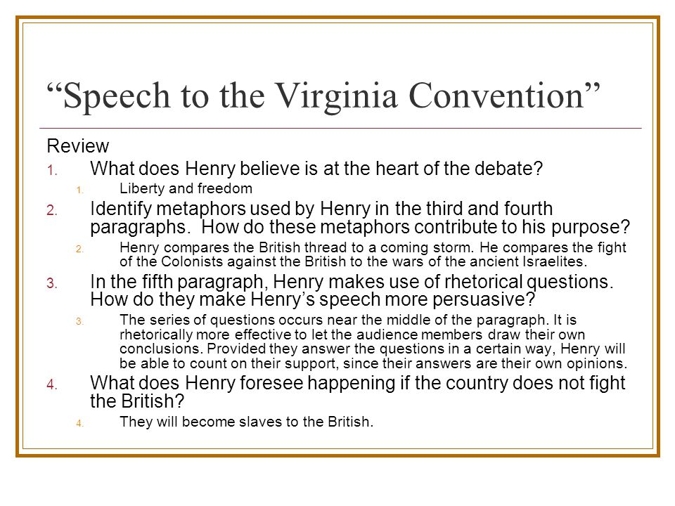 rhetorical analysis speech in the virginia convention Rhetorical analysis speech at the virginia convention about the speech: many representatives who spoke before patrick henry advocated compromise with the british.