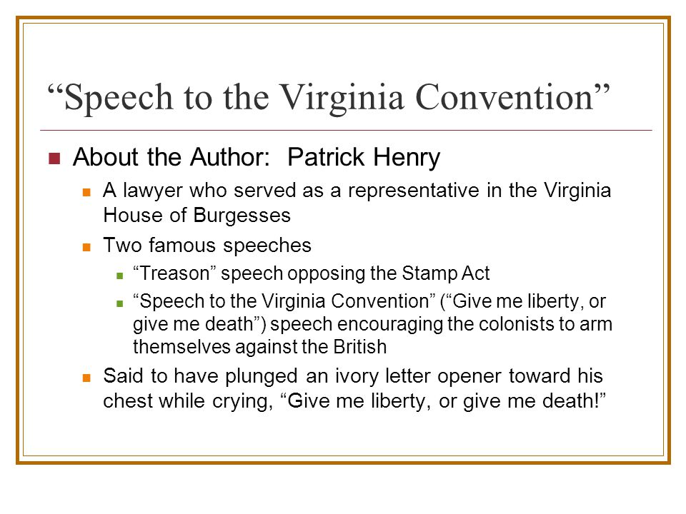 """speech in the virginia convention allusion """"speech in the virginia convention"""" by patrick henry  name_____ date_____."""