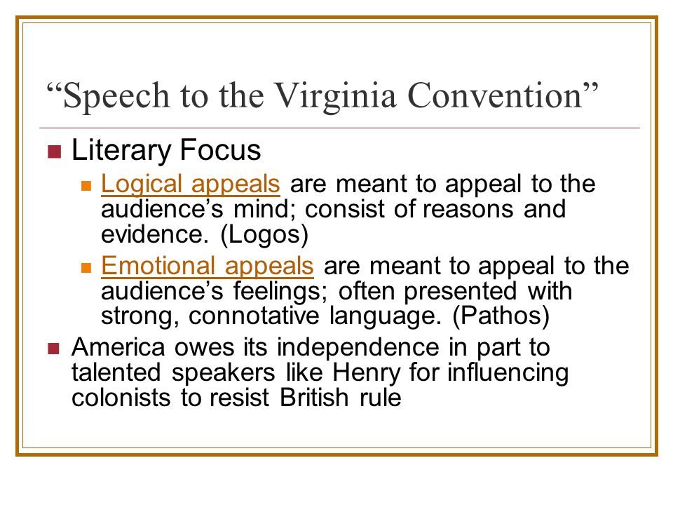 speech to the virginia convention To avoid interference from lieutenant-governor dunmore and his royal marines, the second virginia convention met march 20, 1775 inland at richmond--in what is now called st john's church--instead of the capitol in williamsburg.