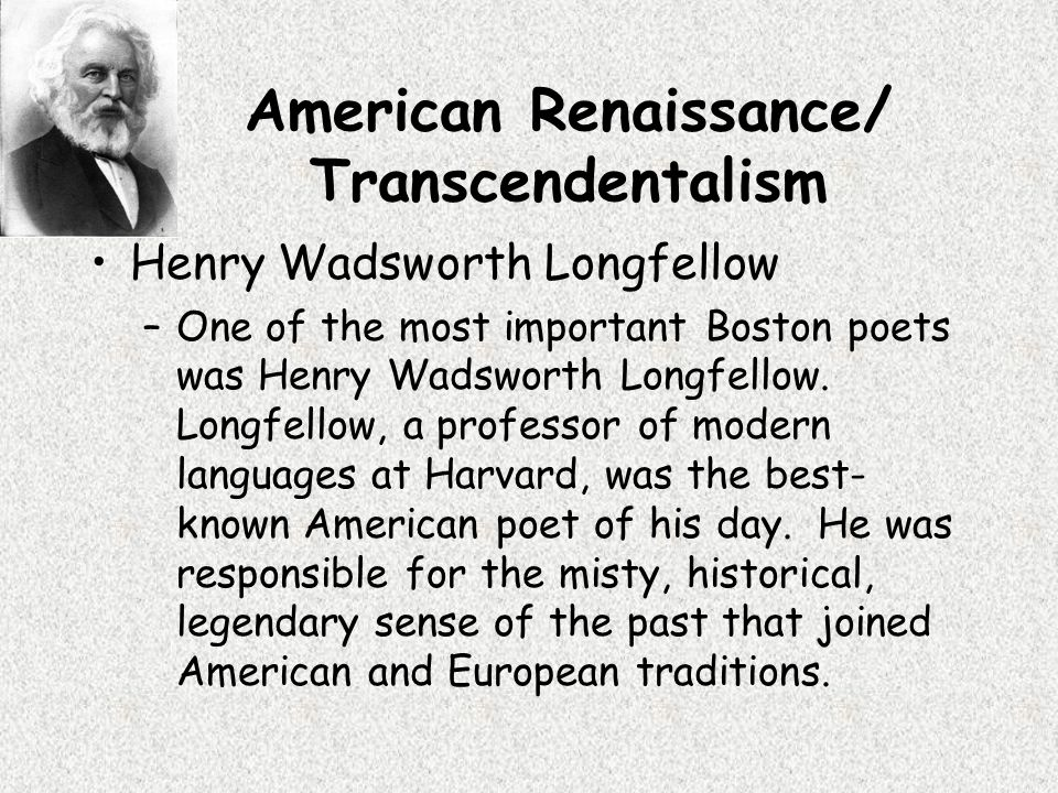 the biography and most important works of henry wadsworth longfellow an american poet During his lifetime and for some years after his death, henry wadsworth longfellow was by far the most popular and widely read american poet in the world.