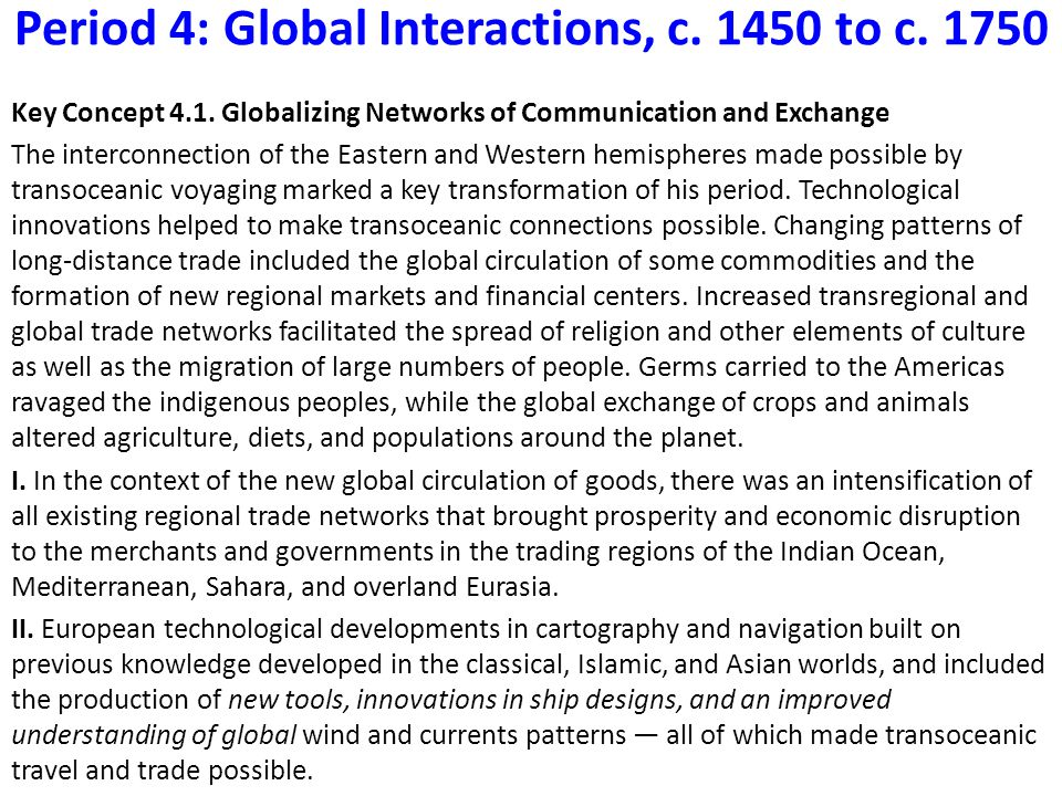 indian ocean trade 650 to 1750 ce Writ in water, lines in sand: ancient trade routes, models and  subjects: ancient  near east asian history early modern history 1500-1750 economic history   the eastern mediterranean, near east and western indian ocean, but the aim is  to address the gen-  islamic period (650–1100 ce) (phd.