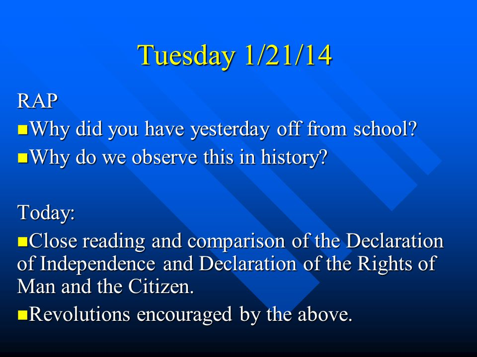 Tuesday 1/21/14 RAP Why did you have yesterday off from school ...