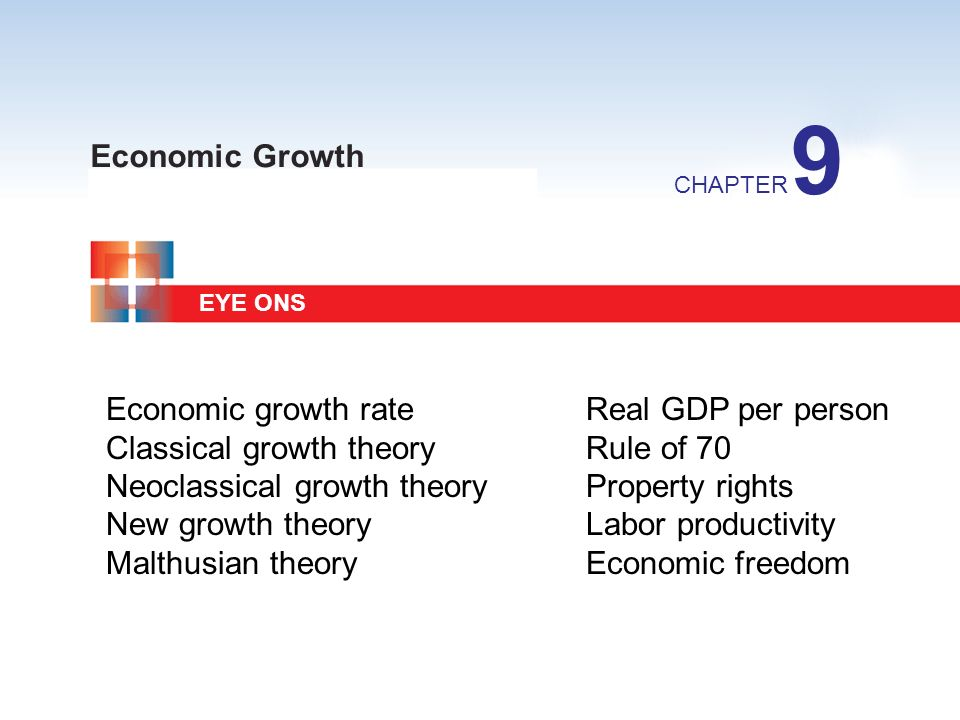 9 Economic Growth Economic growth rate Real GDP per person