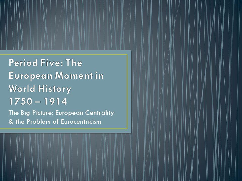 patterns of world history since 1750