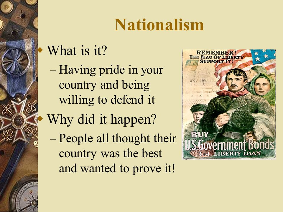 Nationalism What is it Why did it happen