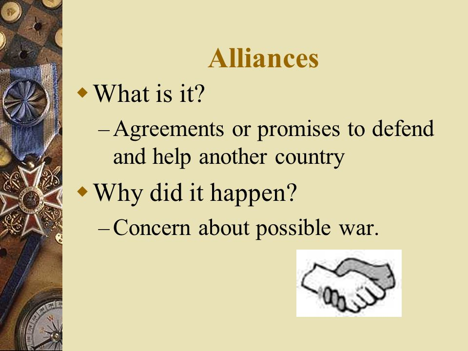 Alliances What is it Why did it happen