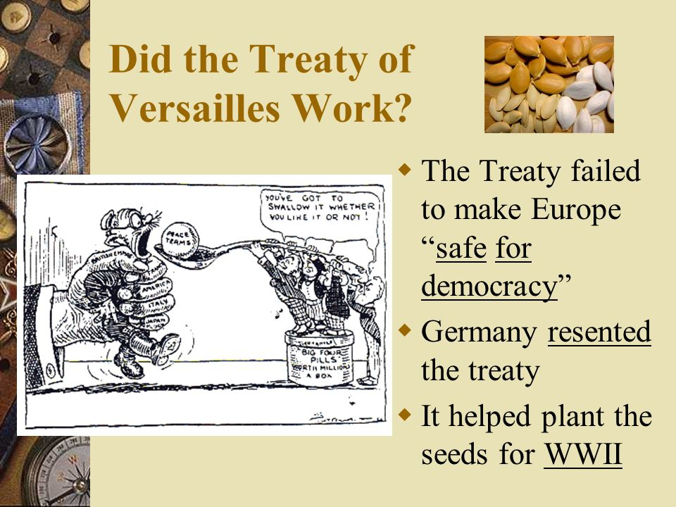 Did the Treaty of Versailles Work