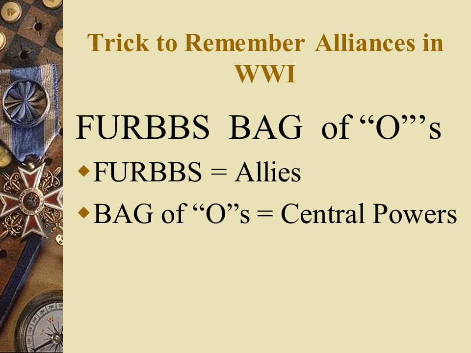 Trick to Remember Alliances in WWI