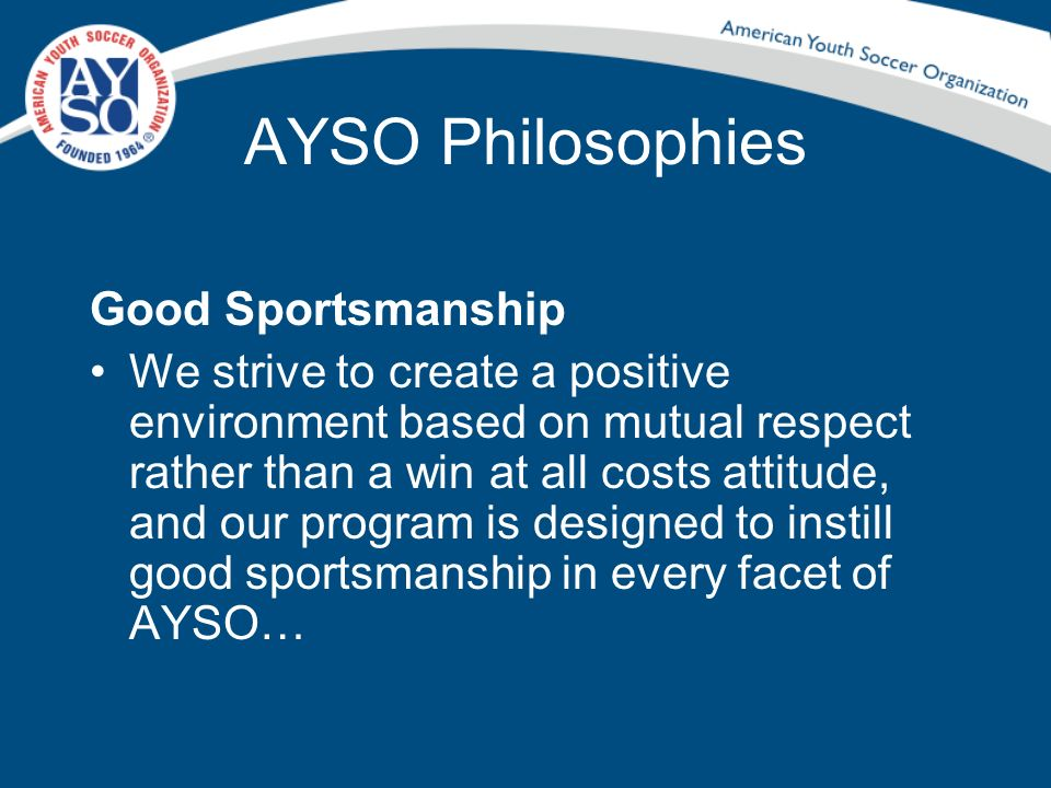 AYSO Philosophies Good Sportsmanship