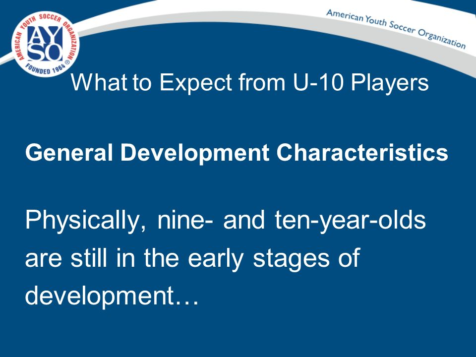 What to Expect from U-10 Players