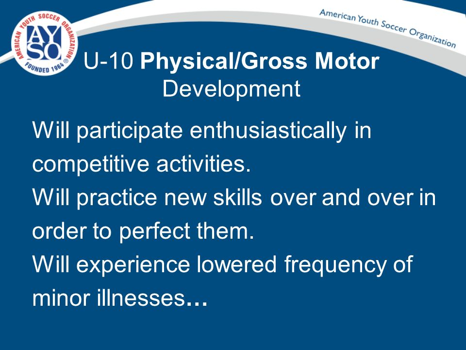 U-10 Physical/Gross Motor Development