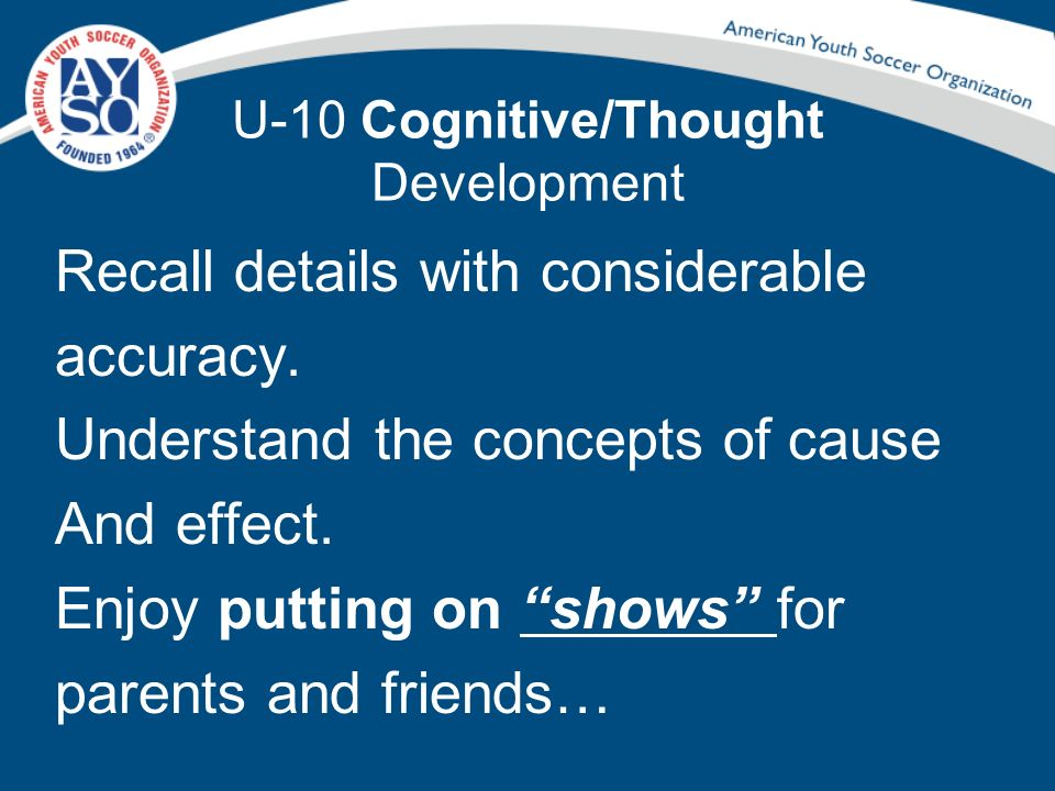 U-10 Cognitive/Thought Development